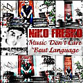 Music Don't Care Bout Language [Prod. By Lukas]