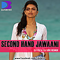 Second Hand Jawaani By Dj o2 & Dj Srk Mix Promo