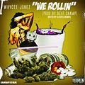 We Rollin (Prod. By Beat Champ) Hosted By DJ Hustlenomics