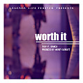 Worth It Ft. Bianca K. [Prod.By Money Alwayz]