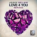 Love 4 You (Nick Galea Remix)