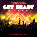 Twanee_Baby_-_Get_Ready_(produced_by_One_Way_Beats)
