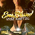 Vybz Kartel - Ever Blessed 2012 @PlenaPtyCrew