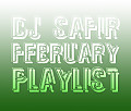 DJ Safir - February Playlist (www.McFlyMusicLife.com)