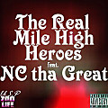 The Real Mile High Heroes feat. NCTG