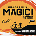 MAGIC! - Rude [DJ Huarache Remix]