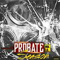 PBL / DJ HOMICIDE - PROBATE SEASON VOL. 1