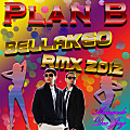 Bellaqueo Plan B by Armando Dee Jay 2012