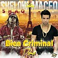 Shellow Shaq ft Maceo - Bien Criminal