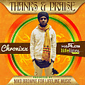 CHRONIXX - THANKS AND PRAISE - LIFELINE MUSIC