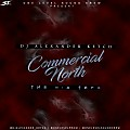 Commercial North The MixTape