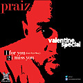 Praiz - I Miss You