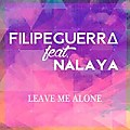 leave me alone filipe guerra feat nalaya (extended mix)