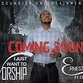 I JUST WANT TO WORSHIP...Ernest Odili Ft.Cinerio