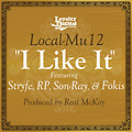 Local-Mu12 - I Like It (prod. by Real McKoy)