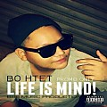 _LIFE IS MIND!_promo only(Prod.By BBB MUSIC)BOHTET
