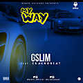 G SLIM - My Way (feat. Craknobeat)