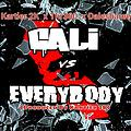 Cali Vs. Everybody feat. Dalesharee' (Produced By Kartier 2K)