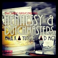 Hennesey & Dutchmasters feat Yung Rip x Dmo