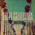 ShaqIsDope- Dirty California