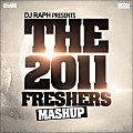 DJ Raph - The 2011 Freshers Mashup Mix CD