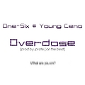 Overdose (Prod. by Prote-J On The Beat)