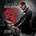 Death Comes in 3's (DatPiff Exclusive)