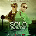 Lui-G 21 Plus Ft. Jory - Solo Pasajero (Prod. By Dj Wassie) (PREVIEW)