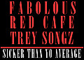 fabolous-sicker_than_yo_average_(feat._red_cafe_and_trey_songz)