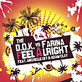 The D.O.K. vs. Farina feat. Michelle Lily & Adam C - Feel Alright (Radio Edit)