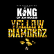 KING - Yellow Diamondz (Dirty).mp3