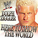 Downstait Here To Show The World (Dolph Ziggler)