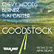 Chevy Woods - Goodstock (Feat. Berner & Tuki Carter)