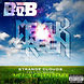 BoB   Strange Clouds ft Lil Wayne (Meaux Green Remix)