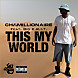 Chamillionaire ft. Big K.R.I.T. - This My World - DropThatTrack.com.mp3