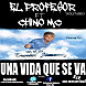 El Profesor Solitario Ft Chino Mc - Una Vida Que Se Va (WWW.COMPLOTMUSIC.COM).mp3