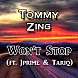 Tommy Zing - Won't Stop (ft. Jprime & Tariq).mp3