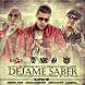 Jory Ft. Gotay & Ñengo Flow   Dejame Saber (Prod. By Jan Paul, Luian, Mambo Kingz)