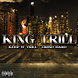 Hold It Down by King Trill ft T Rush produced by Majorway