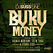 Buku Money (feat. French Montana, Slim Thug & Young Dose)