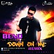 Beno   Down On Me (Spanish Version) (Prod. By Yance Kennoly) [BeNation]