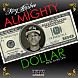 King Rashee - Almighty Dollar (Prod. By Big Dew).mp3