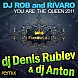 DJ Rob and Rivero - You Are the Queen (DJ Denis Rublev & DJ Anton Radio Mix) www.megafreshka.net.mp3