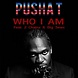 Pusha T   Who I Am (Feat. 2 Chainz & Big Sean)