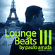 Lounge Beats 3 by Paulo Arruda