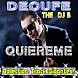10. DJ Yair Martinez Ft DECUFE - Quiereme ( Remix 2012 ) By Gigantes!.mp3