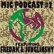 MJC PODCAST #2 feat. FREDAK & JUNGLINSKIY