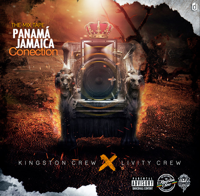 Kingston Crew Livity Crew - Panama Jamaica Conection Mixtape 2