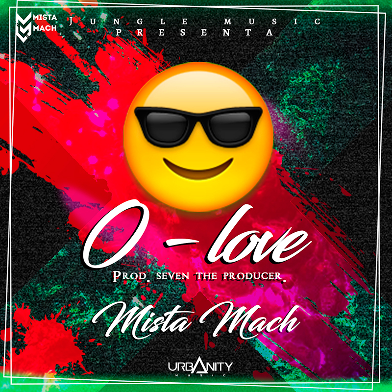 Mista Mach - 0 Love by Seven