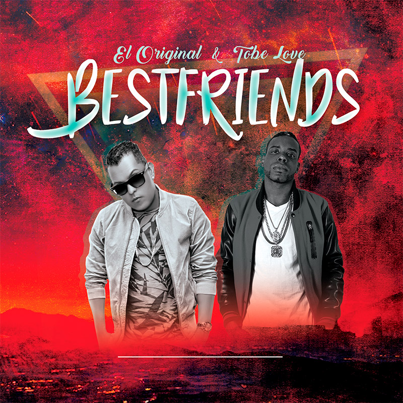 El Original Ft Tobe Lobe - Best Friends